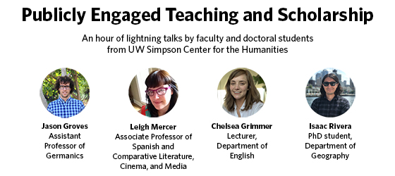 Banner image with names and portraits of speakers and theme of their presentations: publicly engaged teaching and scholarship: an hour of lightning talks by faculty and doctoral students on their public scholarship.