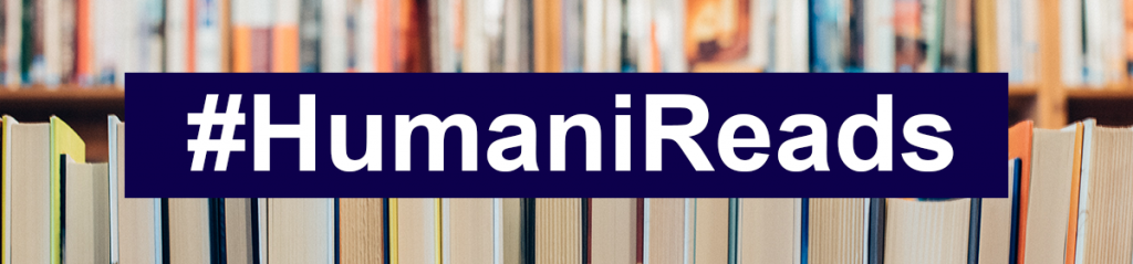 Decorative header image that says #HumaniReads, which is a part of #HumaniSeries.