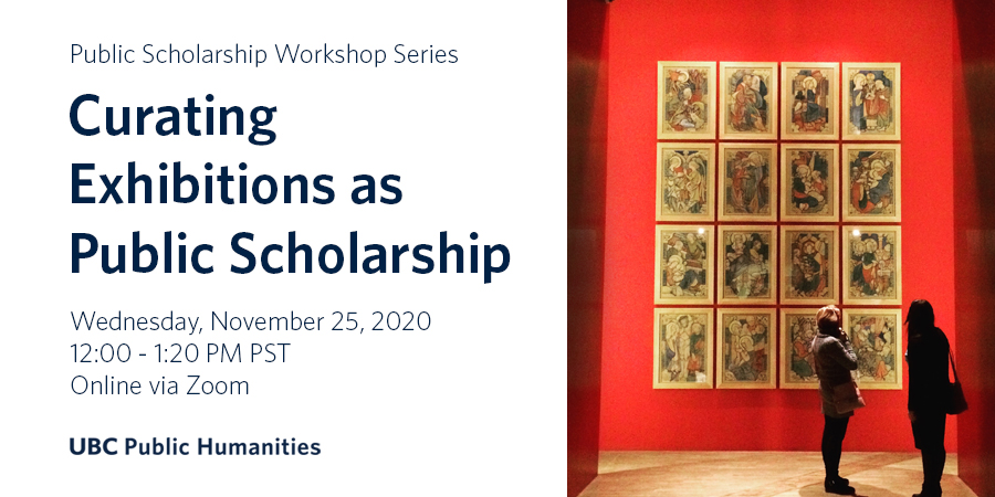 Public Scholarship workshop on exhibitions advertisement, Nov 25, 12-1:20PM PST, with photo of two people looking at red wall with 16 illustrations of interacting humans arranged in a grid