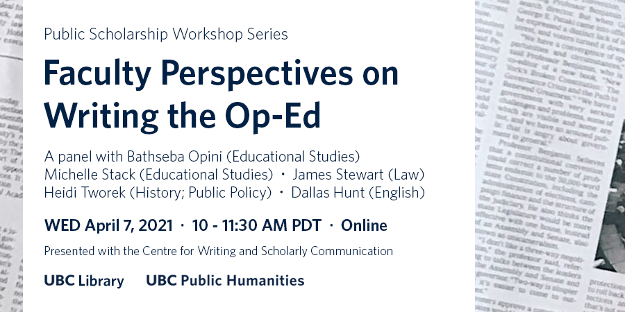 """Event details for """"Faculty Perspectives on Writing the Op-Ed"""" in dark blue text, framed between text and images of a newspaper page"""
