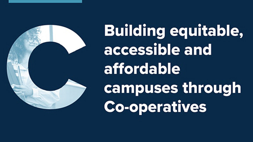 """""""Building equitable, accessible and affordable campuses through Co-operatives"""" title beside a letter C whose shape is filled in with a photo of a person, smiling, wearing glasses holding books"""