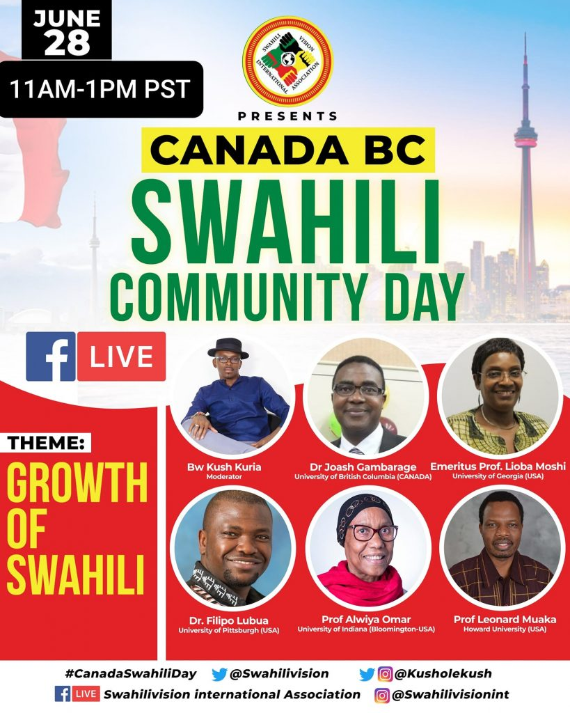 Poster for Canada BC Swahili Community Day on June 28, 2020, with photos of 6 speakers, and the CN Tower in Toronto in the background. Theme: Growth of Swahili.